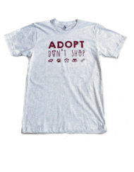 Adopt/ Don't Shop tee shirt, for the Georgian Triangle Humane Society. Collaborative Fund raising product.
